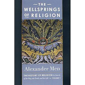 The Wellsprings of Religion