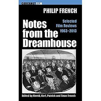 Notizen aus dem Traumhaus: Filmkritiken 1963-2013 gewählt