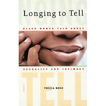 Sehnsucht, schwarz sagen, dass Frauen über Sexualität und Intimität von Rose & Tricia sprechen