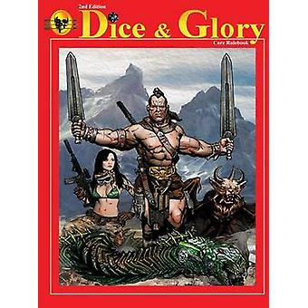 Dice  Glory Core Rulebook by Neri & Robert & Jr