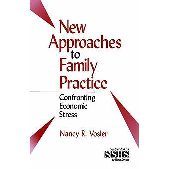 Nye tilnærminger til familie praksis stå mot økonomisk Stress av Vosler & Nancy R.