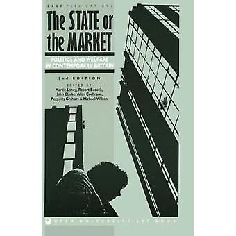 Staten eller marknaden politik och välfärd i samtida Storbritannien av Loney & Martin