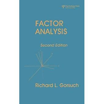 Factor Analysis 2nd Ed. by Gorsuch & Richard L.