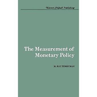 Die Messung der Geldpolitik durch Perryman & M. Ray