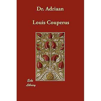 Dr. Adriaan door Couperus & Louis