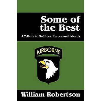 Noen av beste en hyllest til soldater Heros og venner av Robertson &