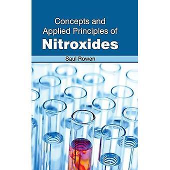 Begrepp och tillämpade principer för Nitroxides av Rowen & Saul