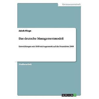 Das Deutsche Managementmodell by KLUGE & Jakob