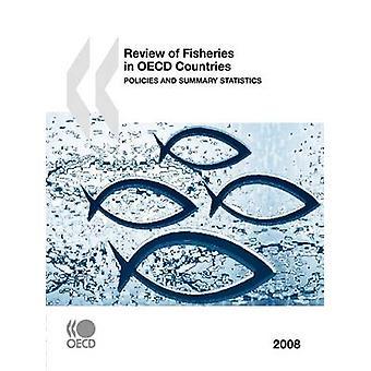 Revisão das pescas em políticas de países da OCDE e Resumo de estatísticas de 2008 pela publicação da OCDE