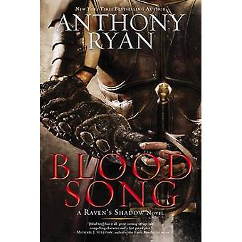Blood Song by Anthony Ryan - 9780425281598 Book