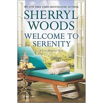 Welcome to Serenity by Sherryl Woods - 9780778318637 Book
