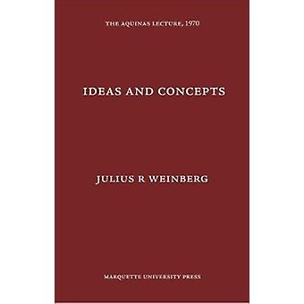 Ideas and Concepts - etc by Julius R Weinberg - 9780874621358 Book