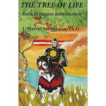 The Tree of Life - Paths in Jungian Individuation by J.Marvin Spiegelm