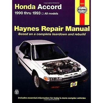 Honda Accord (1990-1993) Automotive Repair Manual by Mike Stubblefiel