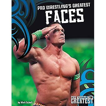 Pro Wrestling's Greatest Faces by Matt Scheff - 9781680784947 Book