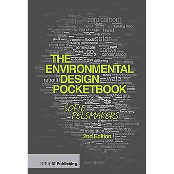 The Environmental Design Pocketbook (2nd Revised edition) by Sofie Pe