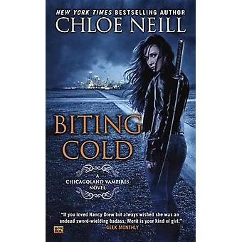 Biting Cold by Chloe Neill - 9780451473219 Book
