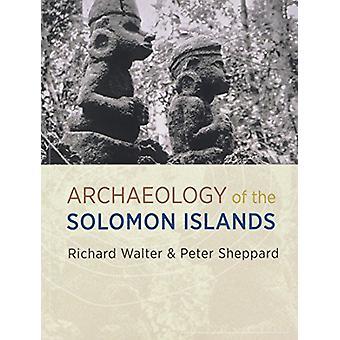 Die Archäologie der Salomonen von Richard Walter - 9780824875