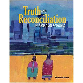 Truth and Reconciliation in� Canadian Schools