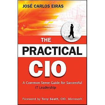 Käytännön CIO - tervettä järkeä opas onnistunut se johtajuus