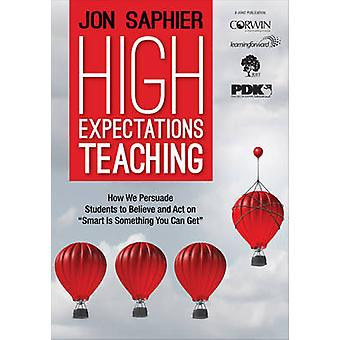 High Expectations Teaching by Jonathon D Saphier
