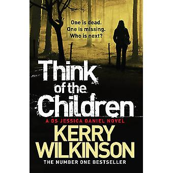 Think of the Children by Wilkinson & Kerry