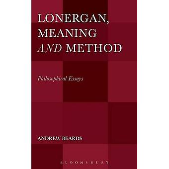 Lonergan Meaning and Method by Beards & Andrew