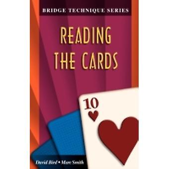 Bridge Technique 10 Reading the Cards by Bird & David