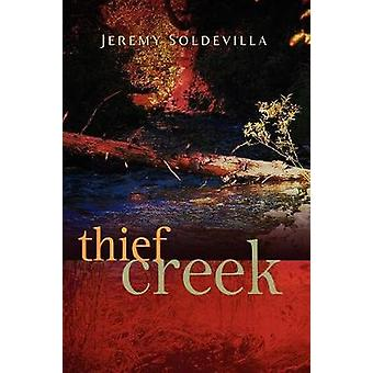 Thief Creek by Soldevilla & Jeremy
