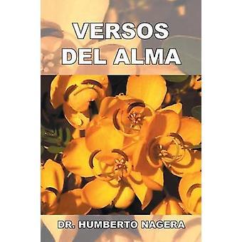 Versos del Alma by Nagera & Dr Humberto