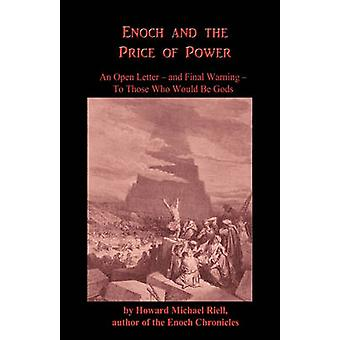 Enoch and the Price of Power by Riell & Howard Michael