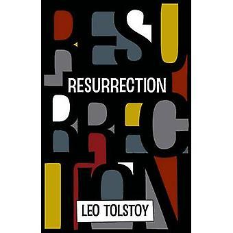 Resurrection by Tolstoy & Leo Nikolayevich