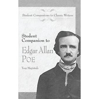 Student Companion to Edgar Allan Poe by Magistrale & Tony