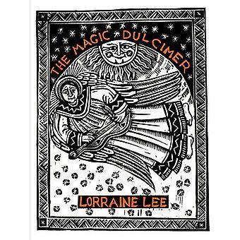 The Magic Dulcimer by Lee & Lorraine