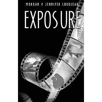 Exposure by Locklear & Morgan