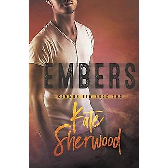 Embers by Sherwood & Kate