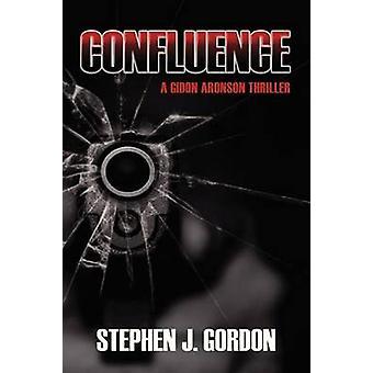Confluence A Gidon Aronson Thriller by Gordon & Stephen J.