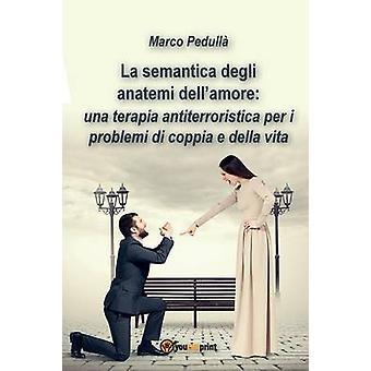 La semantica degli anatemi dellamore av Marco Pedulla