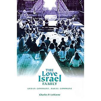 The Love Israel Family - Urban Commune - Landlig kommune av Charles Pier