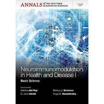 Neuroimunomodulation in Health and Disease I - Basic Science by Adrian