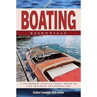 Boating Essentials - A Waterproof Folding Pocket Guide to Safe Practic