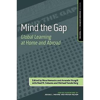 Mind the Gap - Global Learning at Home and Abroad by Nina Namaste - 97