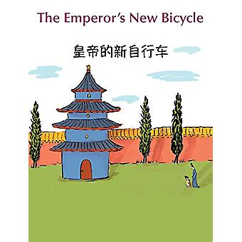 The Emperor's New Bicycle (Chinese English Bilingual Edition) by Mich