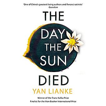 The Day the Sun Died by Yan Lianke - 9781784741617 Book