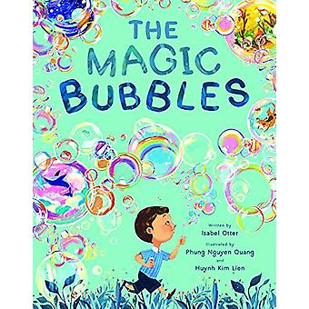 The Magic Bubbles door Isabel Otter - 9781848579828 Boek
