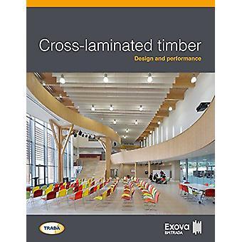 Cross-laminated timber - Design and performance by Exova BM TRADA - 97