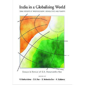 India in a Globalising World - Some Aspects of Macroeconomy - Agricult