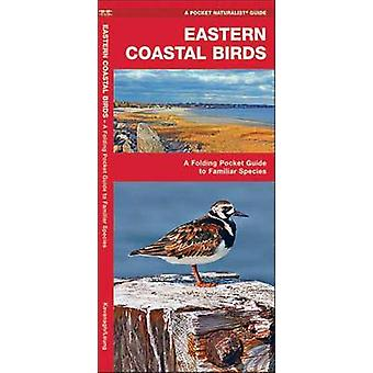 Eastern Coastal Birds - A Folding Pocket Guide to Familiar Species by