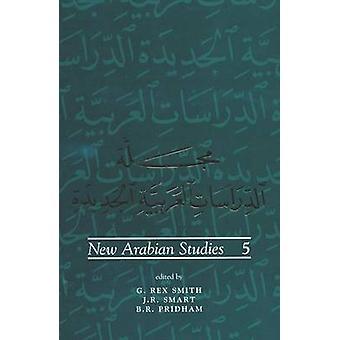 New Arabian Studies - Volume 5 by J. R. Smart - etc. - B. R. Pridham -