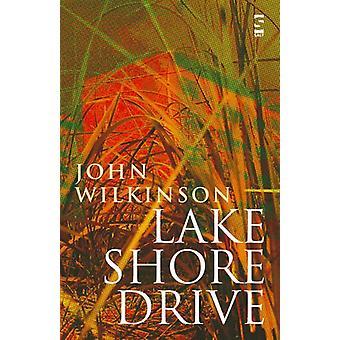 Lake Shore Drive by John Wilkinson - 9781844712557 Book